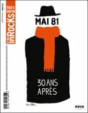 """Entretien aux Inrockuptibles sur mai 1981: """"Nous étions très confiants en nous-mêmes"""""""