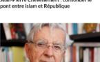 """""""Il faut que les principes de la laïcité soient clairs dans l'esprit de tous"""""""
